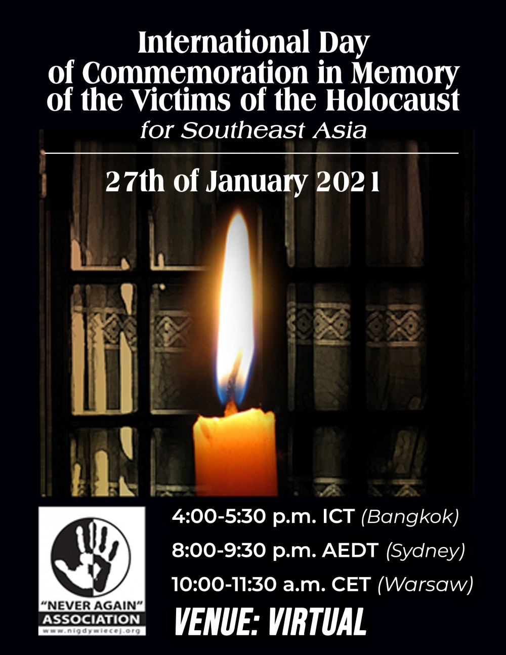 INTERNATIONAL DAY OF COMMEMORATION IN MEMORY OF THE VICTIMS OF THE HOLOCAUST FOR SOUTHEAST ASIA